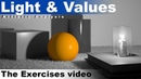 Light and Values, an artistic analysis Exercises Video (B2,Ch1,L1E)
