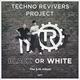 Techno Revivers Project - We Got It