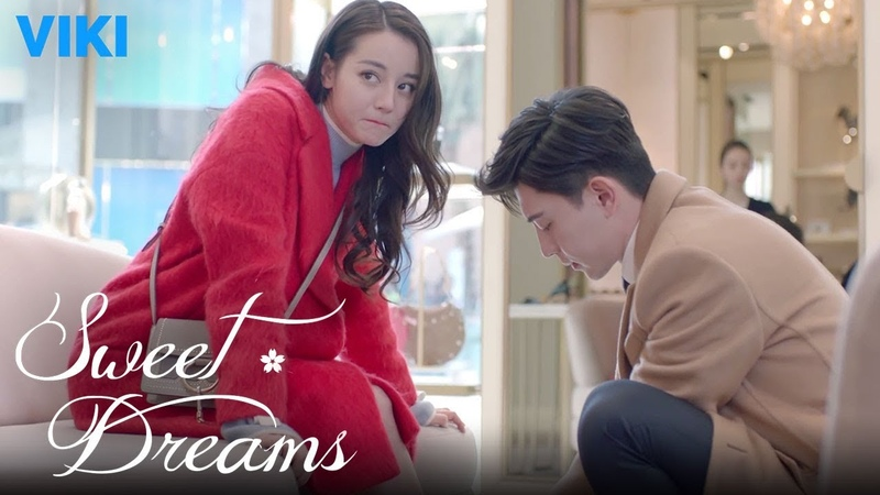Sweet Dreams EP21 Ties Shoes for Dilraba Dilmurat Eng Sub