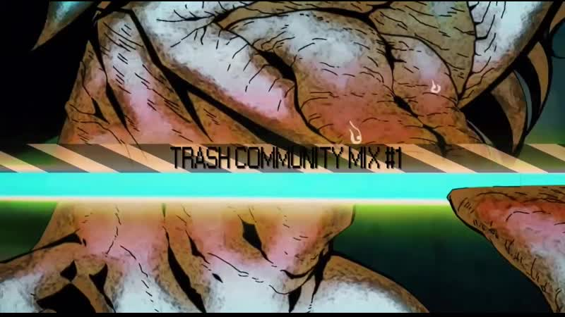 TRASH COMMUNITY MIX 1