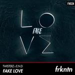 TWISTERZ, E.N.D - Fake Love