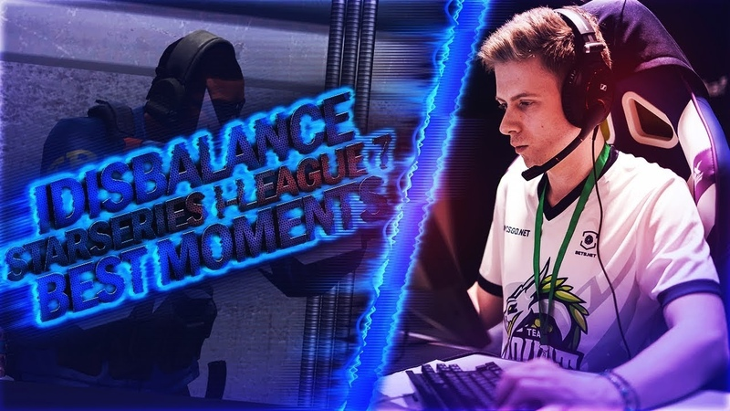 IDISBALANCE - StarSeries i-League 7 - Best Moments