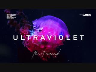 Max Fabian - ULTRAVIOLET (Премьера трека 2018)