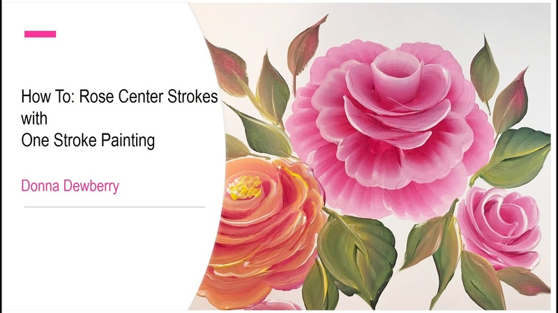FolkArt One Stroke Relax and Paint With Donna Ep33 Rose Center Strokes Donna Dewberry 2020