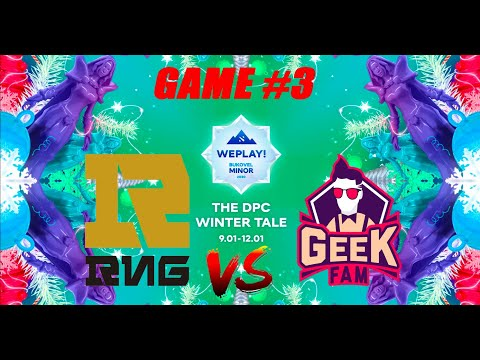 RNG vs GEEKFAM Bukovel Minor 2020 Upper Bracket Finals Bo3 WePlay CRAZY GAME Game 3