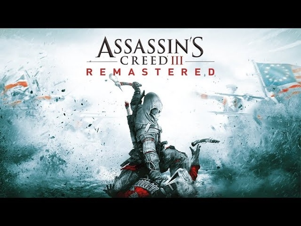 Assassin's Creed® III Remastered 1 Начинаем