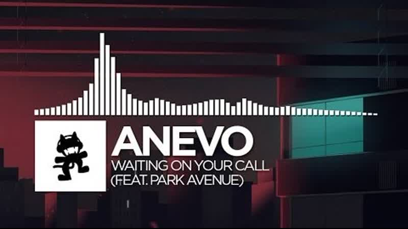 Anevo Waiting On Your Call feat. Park Avenue