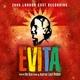Andrew Lloyd Webber, Original Evita Cast - Oh What A Circus