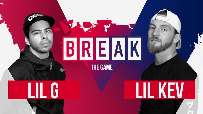 B-Boy Lil G vs. B-Boy Lil Kev | Break The Game 2020