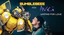 Bumblebee AND Avicii-Waiting For Love (Sickstrophe Remix) Bumblebee Avicii WaitingForLove