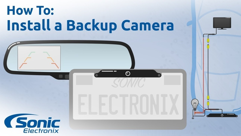 How to Install a Rear View Backup Camera Step by Step Installation Buying Guide