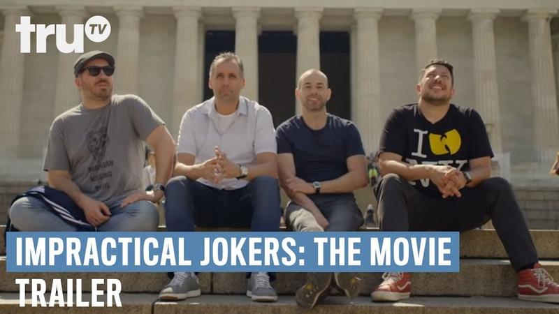 Impractical Jokers The Movie Official Trailer truTV