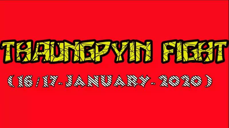 Lethwei Thaung Pyin Fight 2020.1.16 Day 1