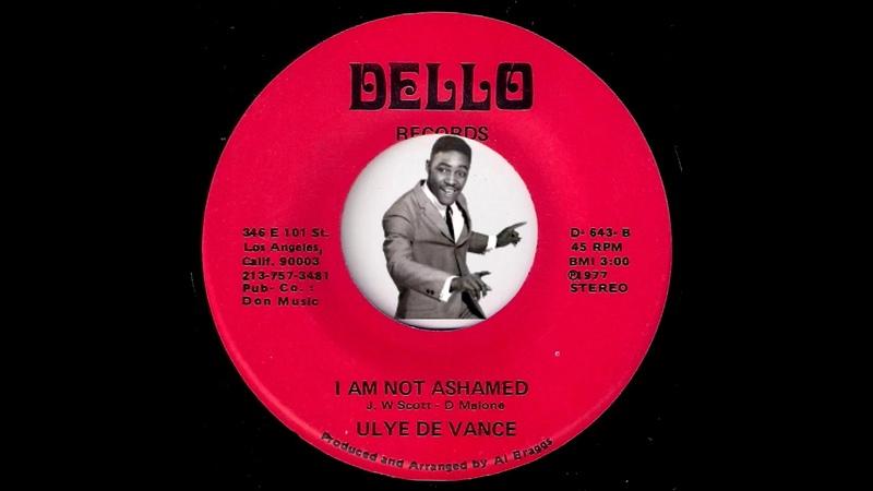 Ulye De Vance I Am Not Ashamed Bobby Bland Cover Dello 1977 Soul Blues 45