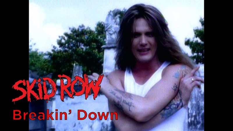 Skid Row Breakin' Down 1995