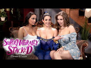 [girlsway] angela white, lena paul, sofi ryan - supernaturally stacked i dream of lezzie newporn2019