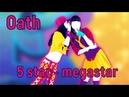 Just Dance Now - Oath | 5 stars | MEGASTAR | Restart