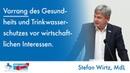 Weder Regelungslücke noch Wild West Stefan Wirtz MdL AfD zum Gesundheits und Trinkwasserschutz