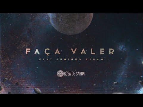 Rosa de Saron feat Juninho Afram Faça Valer Lyric Video