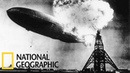 Секунды до катастрофы ДИРИЖАБЛЬ ГИНДЕНБУРГ S 25 National Geographic