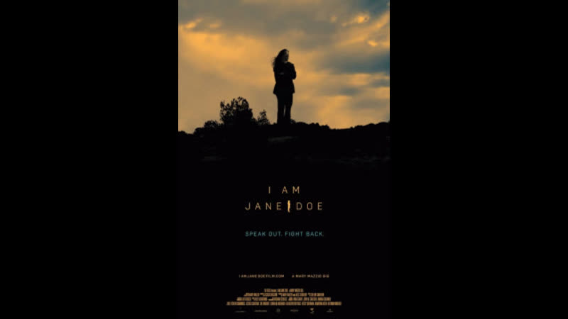 Я Джейн Доу США 2017 документальный Режиссер Мэри Маццио