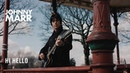 Johnny Marr - Hi Hello - Official Music Video [HD]