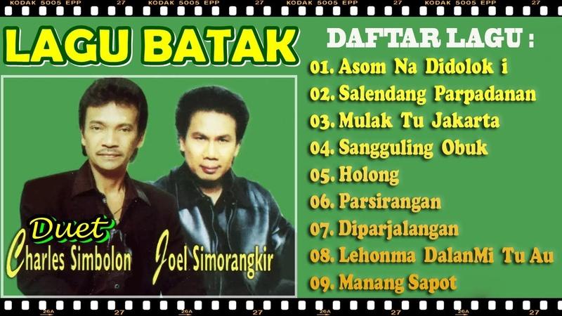 Charles Simbolon Feat Joel Simorangkir Lagu Batak Terbaik Album Terpopuler