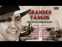 Grandes Tangos por artistas originales. Carlos Gardel, Charlo, Ada Falcón. Volver / Uno / El choclo