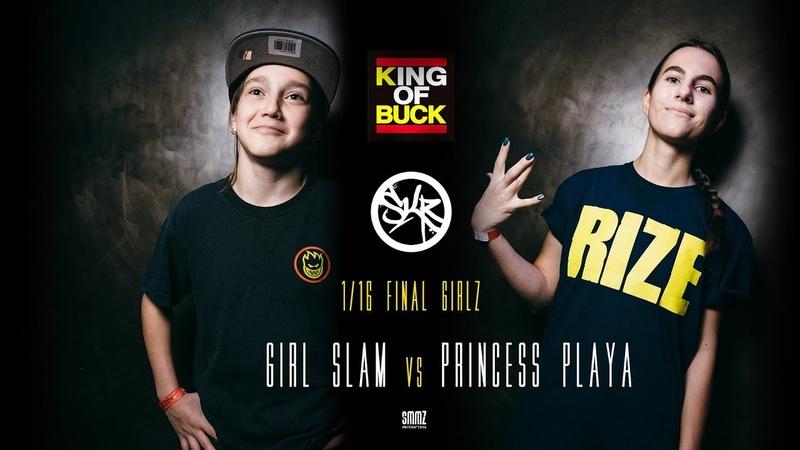 GIRL SLAM vs PRINCESS PLAYA | 1/16 FINAL GIRLS | KING OF BUCK RUSSIA