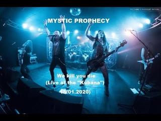 MYSTIC PROPHECY - We kill you die (Live in Siegburg 2020, HD)