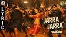Valmiki - Jarra Jarra Telugu Lyric | Varun Tej, Atharvaa | Harish Shankar. S | Mickey J Meyer