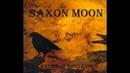 Saxon Moon - Fire Circle