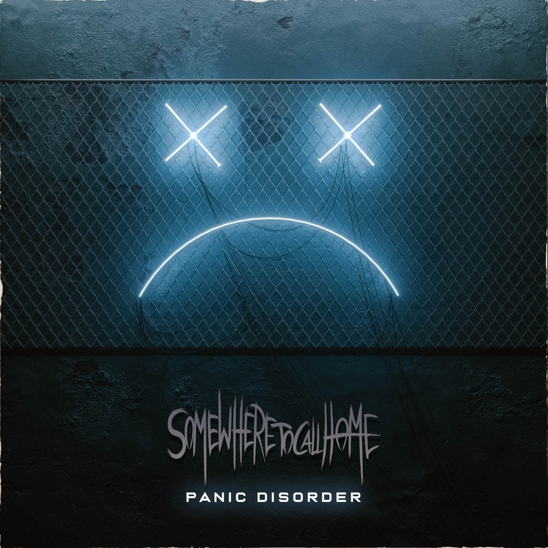 Somewhere to Call Home - Panic Disorder [EP]