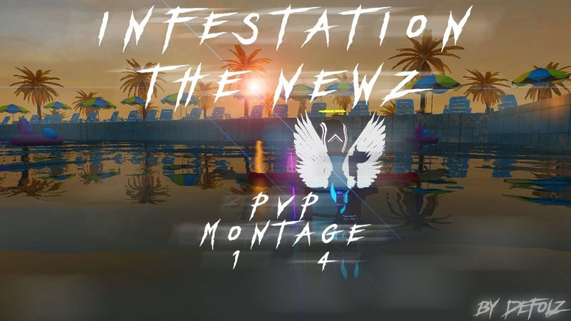 Infestation: THE NEWZ - PVP MONTAGE №14