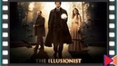 Иллюзионист [The Illusionist] (2005)