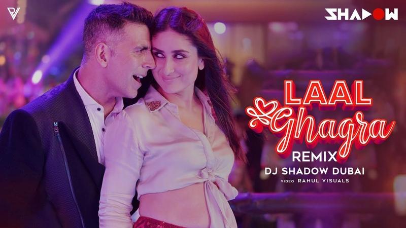 Laal Ghagra Remix DJ Shadow Dubai Good Newwz Herbie Sahara Manj Musik