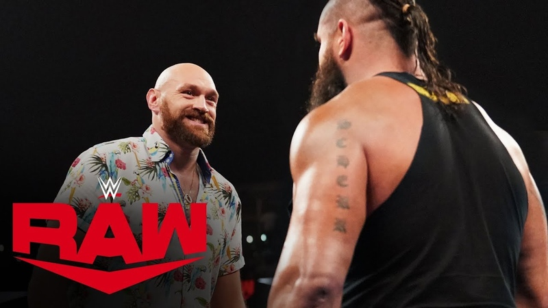 [WBSOFG] Tyson Fury threatens to knock out Braun Strowman: Raw, Oct. 14, 2019