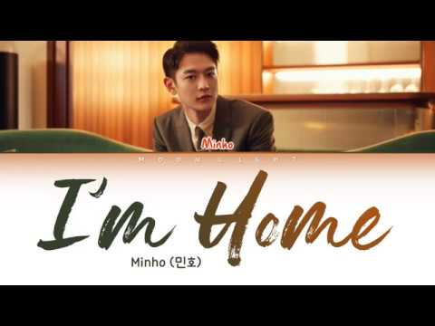 Minho (민호) - I'm Home (그래) (Color Coded Lyrics Eng/Rom/Han/가사)