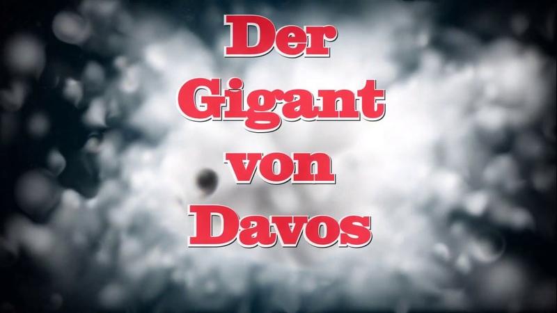 Der Gigant von Davos смотреть онлайн без регистрации