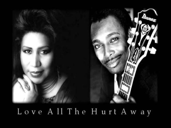Aretha Franklin George Benson - Love All The Hurt Away
