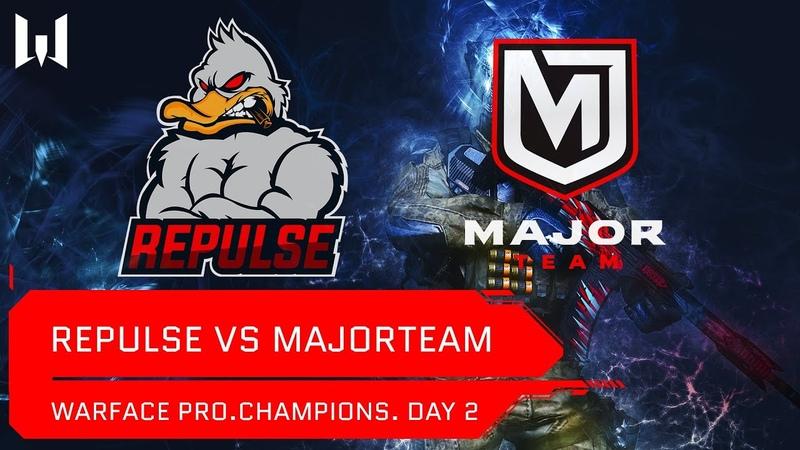 Matches Турнир Warface Day 2 MajorTeam vs Repulse