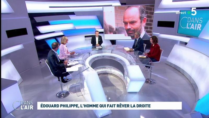 Edouard Philippe l'homme qui fait rêver la droite cdanslair 30 06 20