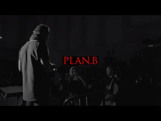 Plan B. Трейлер