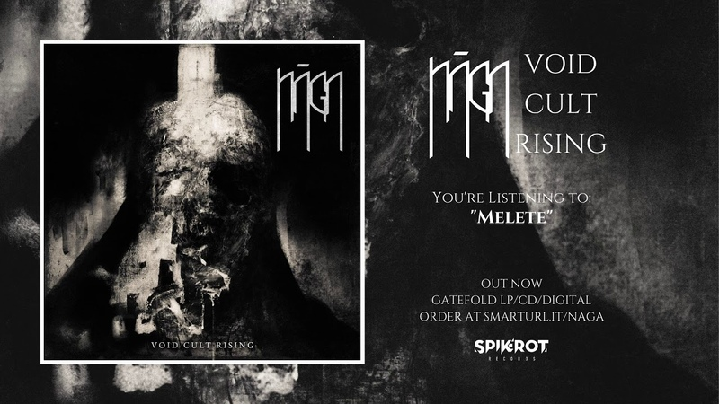 NAGA - Void Cult Rising [Full Album Stream, Spikerot Records, 2019]