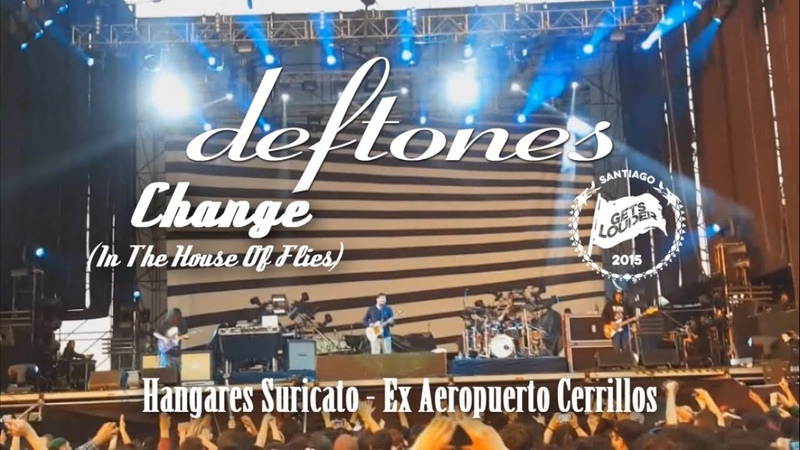DEFTONES Change In The House Of Flies Multicam FM Santiago Gets Louder 27 Septiembre 2015