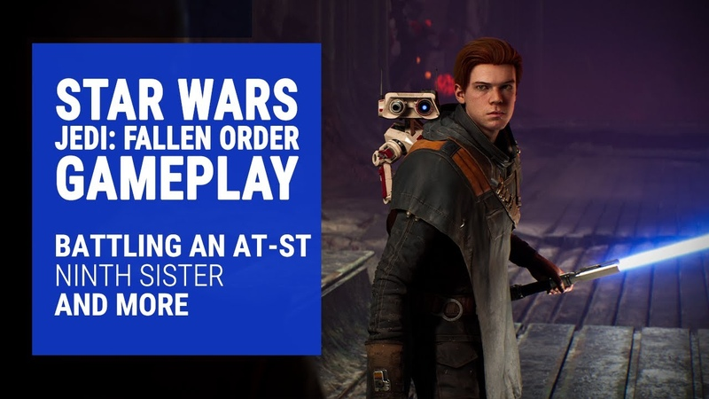 Jedi: Fallen Order Gameplay Highlights: Battling an AT-ST, Ninth Sister Battle, and More