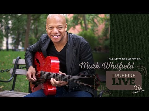 TrueFire Live Mark Whitfield The Soul of Jazz
