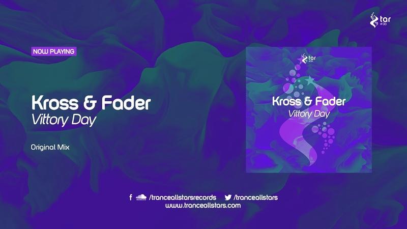Kross Fader - Vittory Day [TAR138]