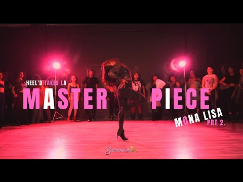 HEEL'D TAKES LA x Jazmine Sullivan Masterpiece PT 2 x She'Meka Ann Choreography