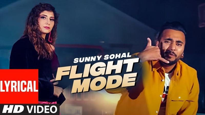Flight Mode Full Lyrical Song Sunny Sohal Raja Maan Jaypee Singh Latest Punjabi Songs 2020